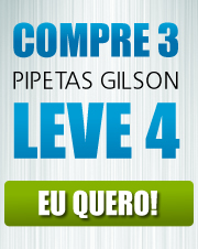 Pague 3 e Leve 4 pipetas Gilson