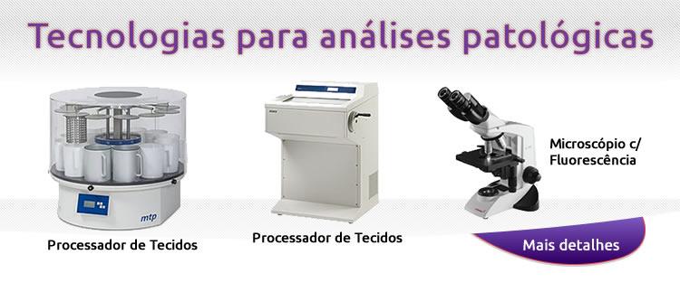 Tecnologias para análises patológicas